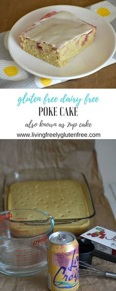 Gluten Free and Dairy Free Poke Cake, also known as 7up Cake. Made with La Croix instead of 7up. www.livingfreelyglutenfree.com