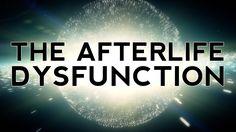 Theoretical physicist Frederik Van Der Veken about The Afterlife Dysfunction