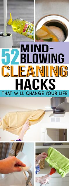 A list of 52 cleaning hacks that will help you save a ton of time using mostly what you already own. #cleaning #lifehacks #home