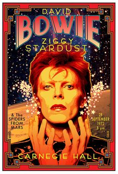 Honoring David Bowie at Carnegie Hall 1972 New Poster Signed A/P David Byrd COA - Honoring David Bowie at Carnegie Hall 1972 New Poster S/N to 100 by David Byrd Bowie Ziggy Stardust, David Bowie Ziggy, David Bowie Art, David Bowie Music, David Bowie Tattoo, Carnegie Hall, Rock Posters, Music Posters, 80s Posters