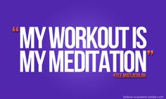 I say this daily to folks who ask if I am crazy:) lol #workout #meditation