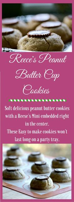 Reese's Peanut Butter Cup Cookies are an easy yummy confection to ramp up the cookie tray, lunchbox or movie night get together. One of our favorites! #cookies #treats # holidayrecipe #peanutbuttercookie #cookie recipe