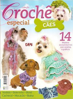 Roupas para animais de estimação Crochê - padrões Crochê -  /  Outfits Pet Crochet - Crochet Patterns -