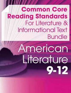 Now with resources to meet the Common Core reading standards for both Literature AND Informational Texts in an American Literature course (grades 9-12), this set includes suggested readings for each anchor standard, graphic organizers, overview handouts, as well as extension assignments and essays. $