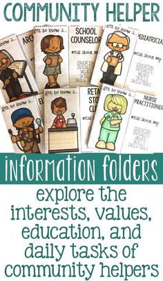 community helper information folders - students can explore the values, skills, interests, daily tasks, and education of community helpers across all education levels. students can explore vocational certification, college degrees, and graduate level care