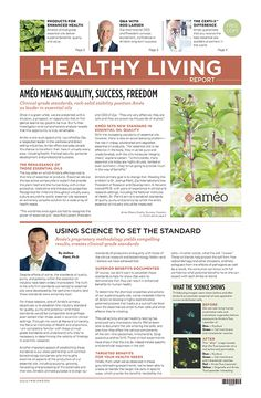 Created by professional writers and designers with decades of combined experience in the direct selling industry, newspapers are a perfect way to provide current expert information about products that are improving the health of people everywhere. Packed with information from personal stories to clinical experiences from health professionals, The Ameo Essential Oils Healthy Living Report will change the way you prospect. Sold in 50 packs.
