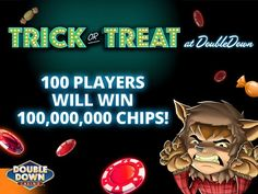Free chips only for 100 players .Double down casino Doubledown Promo Codes, Doubledown Casino Promo Codes, Free Chips Doubledown Casino, Halloween Adventure, Double Down, Promotion Code, Cash Prize, Coin Collecting, Trick Or Treat