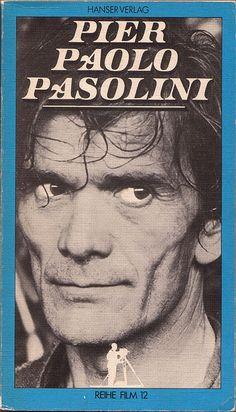 Pier Paolo Passolini, Hanser, 1982.