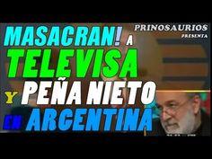 Peña Nieto y Televisa son MASACRADOS en un programa en Argentina