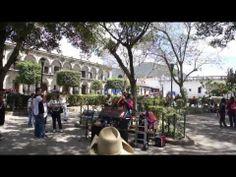Music in the park, Antigua, Guatemala (Llorando se fue on flute, Parque Central) - YouTube