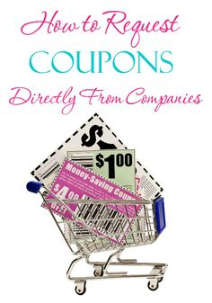 How to Request Coupons Directly From Companies It's easy to get coupons from manufacturers; you just have to know where to look. Here's how to request coupons directly from companies. Couponing For Beginners, Couponing 101, Extreme Couponing, Start Couponing, Shopping Coupons, Free Coupons, Shopping Hacks, Saving Ideas, Money Saving Tips