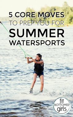 Those watersports you love? Well, you just got better at 'em with these moves. | Fit Bottomed Girls #weightlossbeforeandafter