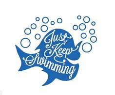Just Keep Swimming Decal, Dory Decal, Just Keep Swimming Sticker, Car Decal, Yeti Decal, Ye,ti sticker, Wall Decal, Word Art