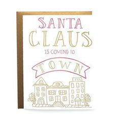 Santa Claus is Coming to Town - 9th LETTER PRESS