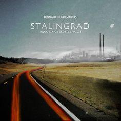 Robin and the Backstabbers - Bacovia Overdrive vol. 1: Stalingrad