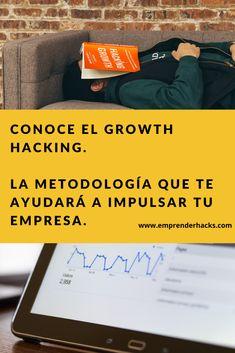 ¿Qué es el Growth Hacking y como ser un Growth Hacker? Growth Hacking, Marketing, Economics, Hacks, University, Positive Quotes, Finance, Tips