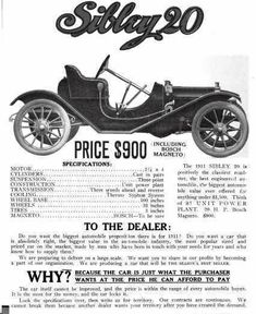Lumber Dealer, F. M. Sibley financed the Sibley Car Company, Detroit, MI, in order to help his son Eugene. Manufacturing began in 1910 and the roadster was its only model.with a 30 hp, four-cylinder motor on a a 106 inch wheelbase. The transmission was three speeds and the price of the car was $900. In 1911, the Detroit Valve and Fittings Company sued the Sibley Company for default on lease agreement of the factory building. The Sibley closed down.