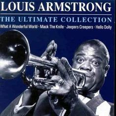 The Ultimate Collection / Louis Armstrong