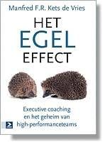 Het Egel Effect : executive coaching en het geheim van high-performanceteams  Waarom maken zoveel teams hun beloften niet waar?   Het antwoord ligt verscholen in de vaste overtuiging dat mensen rationele wezens zijn. Samenstellers van teams houden geen rekening met de subtiele dynamiek die ons gedrag beïnvloedt en die het functioneren van teams volledig kan saboteren. Maar dat zouden ze wél moeten doen. Want of we het leuk vinden of niet, de heilige graal van rationeel management bestaat niet. Coaching, Hush Hush, Training