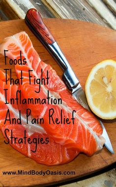 Foods That Reduce Inflammation and Other Pain Relief Strategies #foodsthatreduceinflammation #chronicpain  #physicalpain  #pain  #inflammation  #painrelief