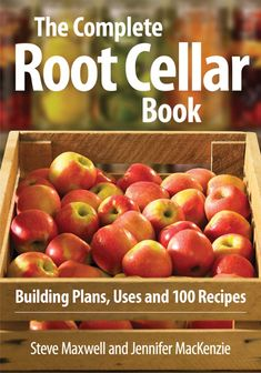 Build a Root Cellar: A Complete Guidebook - Modern Homesteading - MOTHER EARTH NEWS