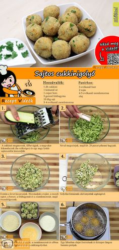 Sajtos cukkinigolyó recept elkészítése videóval-gm-re cserélem Veggie Recipes, Baby Food Recipes, Appetizer Recipes, Vegetarian Recipes, Cheese Recipes, Healthy Recipes, Zucchini Balls Recipe, Easy Cooking, Cooking Recipes