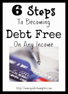 6 Steps To Becoming Debt Free On Any Income!! Do it! Get rid of those student loans! Car loans! Heck!- pay off that mortgage!!