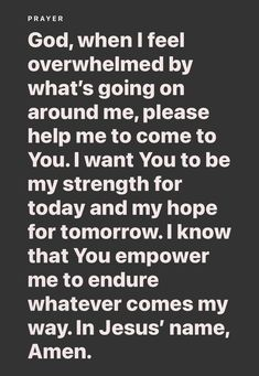 Prayer Scriptures, Faith Prayer, Prayer Quotes, Motivational Thoughts, Inspirational Quotes, Prayer For Difficult Times, Prayer For My Family, I Feel Overwhelmed, Beautiful Prayers