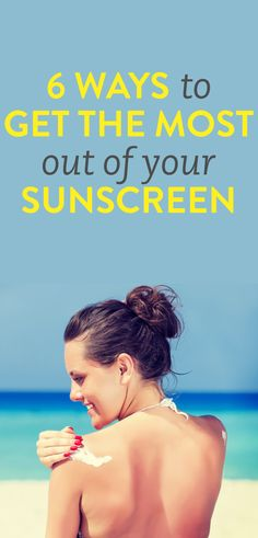 6 sunscreen mistakes you might be making