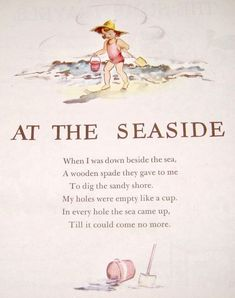 At the Seaside, a poem from A Child's Garden of Verses by Robert Louis Stevenson. Beach Poems, Poetry For Kids, Nice Poetry, Poetry Art, Poetry Quotes, Nursery Rhymes Poems, Garden Poems, Kids Poems, Preschool Poems