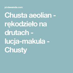 Chusta aeolian - rękodzieło na drutach - lucja-makula - Chusty