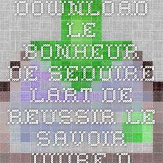 Download version originale 3 methode de francais b1 1cd audio download le bonheur de seduire lart de reussir le savoir vivre du xxie siecle nouvelle edition fandeluxe Epub