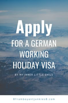 Apply for a German Working Holiday Visa (updated in November 2020)
