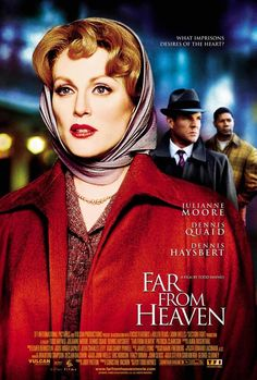 Directed by Todd Haynes. With Julianne Moore, Dennis Quaid, Dennis Haysbert, Patricia Clarkson. In Connecticut, a housewife faces a marital crisis and mounting racial tensions in the outside world. Julianne Moore, Great Films, Good Movies, Love Movie, Movie Tv, Perfect Movie, Cinema Paradisio, Far From Heaven, Heaven Movie