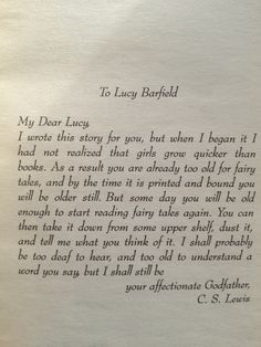 "CS Lewis's acknowledgement in ""The Lion, The Witch, and The Wardrobe"" Chronicles of Narnia. ""Fairy Tales"""