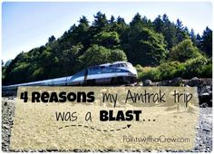 4 reasons my Amtrak train trip was a blast!  Our family of 8 had a sleeper car and all meals included!