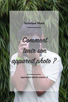 Cliquez ici pour savoir comment tenir son appareil photo et ainsi dire adieu aux photos floues. Cette bonne pratique fait toute la différence sur le terrain.