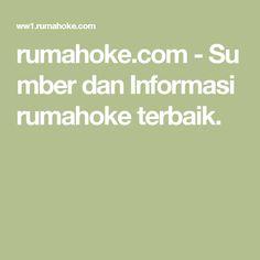 rumahoke.com-Sumber dan Informasi rumahoke terbaik.