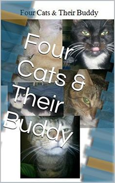 Hello social media!! I recommend this book, at only 4.95 USD for plenty of lil guys out there! I recently began working with Mr. Hussey as his illustrator and will have more books published by him soon!   Four Cats & Their Buddy by Christopher E. Hussey, http://www.amazon.com/dp/B00MO49NJY/ref=cm_sw_r_pi_dp_iayWub0NPPYWK
