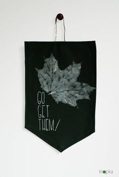 Go Get Them! Great motivation. A pennent, that you can hang on your door so you can see it on your way out or next to your desk. This item was handpainted and sewed by me, at my studio. Details: - 100% cotton dark green fabric weaved and coloured in Poland. - waterbaised paint - size: 16 x 24 cm plus hanger 4cm /6,24 x 9,36 cm 1,5 hanger/ - READY TO SHIP  Please contact me if you have any questions and visit my fb page for more of my artwork: https://www.facebook.com/kropka.handmade…