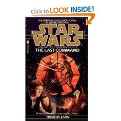 Star Wars: The Last Command  (The Thrawn Trilogy, Vol. 3) by Timothy Zahn.