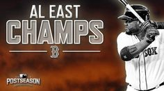 It's officially official! The #RedSox are AL East Champions! #Boston #BostonRedSox #BostonStrong #GoSox #RedSoxNation #RSN