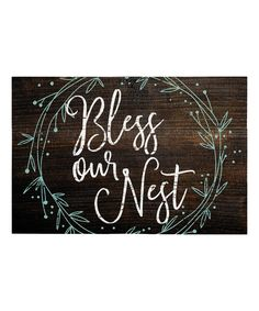 Love this 'Bless Our Nest' Wall Sign by Sincere Surroundings on #zulily! #zulilyfinds