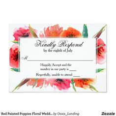 Red Painted Poppies Floral Wedding RSVP Card - This colorful contemporary wedding RSVP card features painted poppies in shades of red, watermelon, pink and orange with scattered green leaves for a bright and beautiful combination. It's a lovely choice for spring and summer weddings and works well with warm hued color schemes. Sold at Oasis_Landing on Zazzle. #wedding