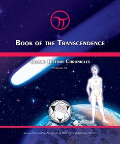 Book of the Transcendence - by Jose Arguelles/Valum Votan & Stephanie South/Red Queen I Ching, New Program, New Earth, First Contact, Holographic, Graphic Illustration, Cosmic, Cyber, Evolution