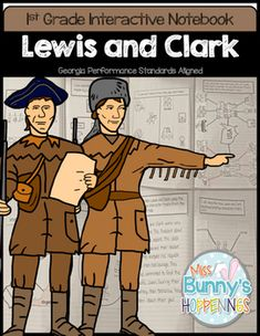 The Lewis and Clark Interactive Notebook allows students to play an active role in their learning. The activities in this resource can be used to introduce or practice the Georgia Performance Standards: SS1H1 The student will read about and describe the life of historical figures in American history.a.