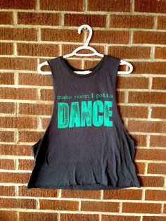 Gotta Dance Eco Friendly Muscle Tank, Deep Side Cut - ONE SIZE Charcoal and Turquoise dance clothing, workout clothing for women and teens Dance Like No One Is Watching, Just Dance, Dance Moms, Dance Class, Dance Studio, Dance Workout Clothes, Workout Clothing, Dance Outfits, Cute Outfits