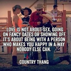 I think I found my guy who makes me happy like nobody else :) Country Girl Life, Country Girl Quotes, Cute N Country, Country Girls, Country Sayings, Southern Quotes, Girl Sayings, Country Music, Country Strong