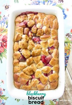 A sinfully sweet, soft, and creamy blackberry biscuit bread recipe! Serve it with whipped cream as a breakfast casserole or serve it with vanilla ice cream for dessert. YUM!