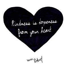STACEY SAYS Kindness is dopeness from your heart! And you know you want to be dope! xo